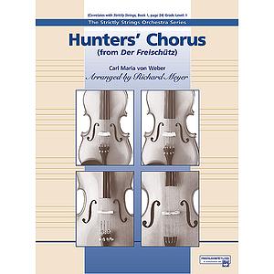 """Hunters' Chorus From """"Der Freischutz"""""""