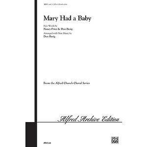 Mary Had A Baby - SATB Or SAB with Soloist