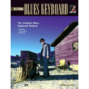 Mastering Blues Keyboard - Book & CD