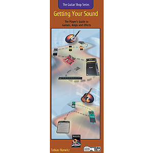 Getting Your Sound (Guitar Shop Series, Handy Guide )