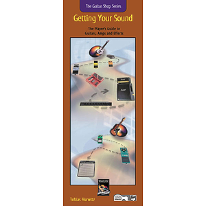 Getting Your Sound (Guitar Shop Series, Handy Guide & CD)