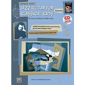 Jazz Guitar for Classical Cats: Harmony - Book & CD