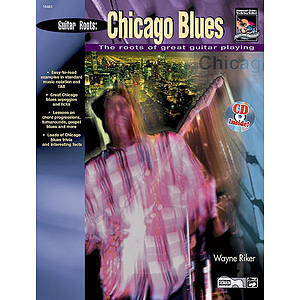 Guitar Roots: Chicago Blues - Book & CD