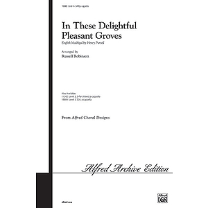 In These Delightful Pleasant Groves - SATB
