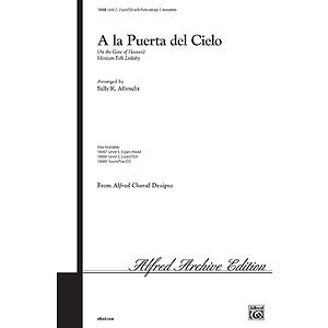 A La Puerta Del Cielo - 2-Part/SSA