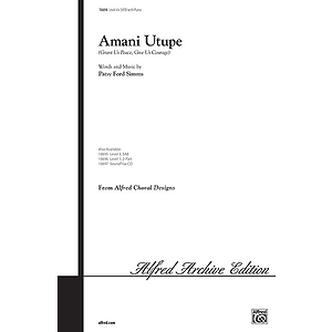 Amani Utupe (Swahili-Grant Us Peace, Give Us Courage) - SATB