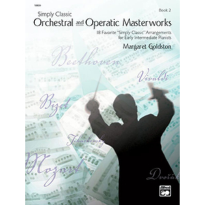 Simply Classic Orchestral and Operatic Masterworks - Book 2