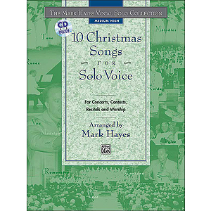 Mark Hayes Vocal Solo Collection: 10 Christmas Songs for Solo Voice - Medium High - Book & CD