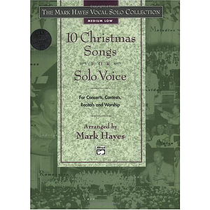 Mark Hayes Vocal Solo Collection: 10 Christmas Songs for Solo Voice - Medium Low - Book & CD