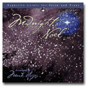 "Mark Hayes Vocal Solo Collection: 10 Christmas Songs for Solo Voice - ""Midnight Noel"" - Listening CD"