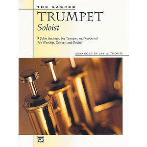Sacred Trumpet Soloist,The (9 Solos for Trumpet & Keyboard) - Book (Reproducible Trumpet Solos)
