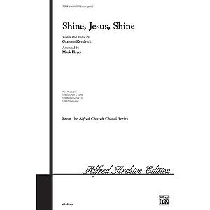 Shine, Jesus, Shine - SSATB