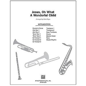 Jesus, Oh What A Wonderful Child - InstruPax