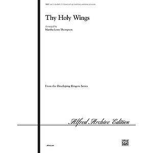 Thy Holy Wings - 3-5 Octaves