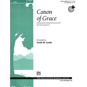Canon of Grace (Incorporating Pachelbel's Canon in D and Amazing Grace) - 2-3 Octaves