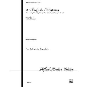 "English Christmas, An (Incorporating ""Good King Wenceslas"" and ""God Rest Ye Merry, Gentlemen"") - 2-3 Octaves"