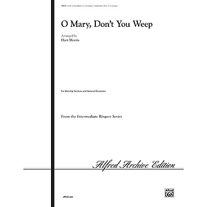 O Mary, Don't You Weep - 3-5 Octaves