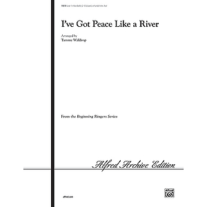 I've Got Peace Like A River - 2-3 Octaves