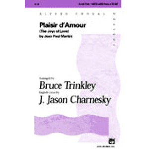 Plaisir D'amour (The Joys of Love) - SATB