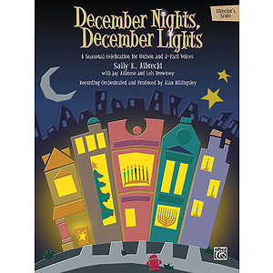 December Nights, December Lights - Director's Score