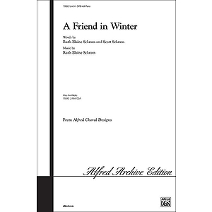 Friend in Winter, A - SATB
