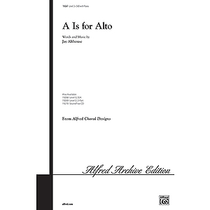A Is for Alto - SAB