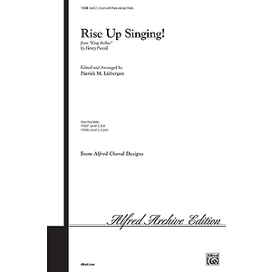 "Rise Up Singing! (From ""King Arthur"") - 2-Part W/Optional 2 Flutes"