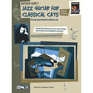 Jazz Guitar for Classical Cats: Chord/Melody - Book