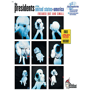 Presidents of The United States of America - Freaked Out and Small - Book & DVD