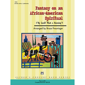 Fantasy on An African-American Spiritual