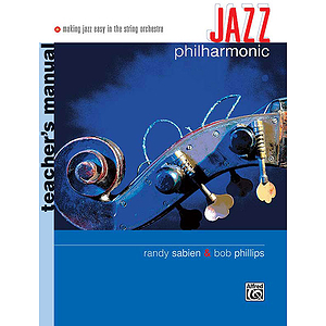 Jazz Philharmonic - Teacher&#039;s Manual