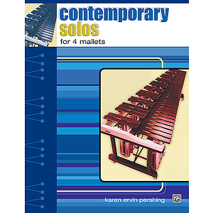 Contemporary Solos for 4 Mallets