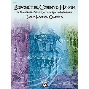 Burgmuller, Czerny and Hanon: Book 1