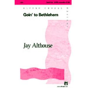 Goin' To Bethlehem - SATB, A Cappella
