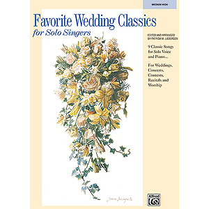 Favorite Wedding Classics for Solo Singers - Book (Medium High)