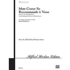 Mon Coeur Se Recommende A Vous - 3-Part Mixed A Cappella