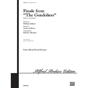 "Finale From ""The Gondoliers"" - SATB"