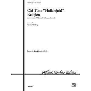 "Old Time ""Hallelujah!"" Religion - 2-3 Octaves"