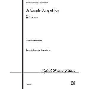 Simple Song of Joy, A - 2-3 Octaves