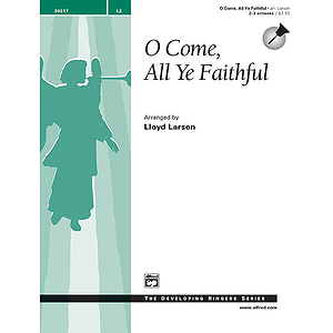 O Come, All Ye Faithful - 2-3 Octaves
