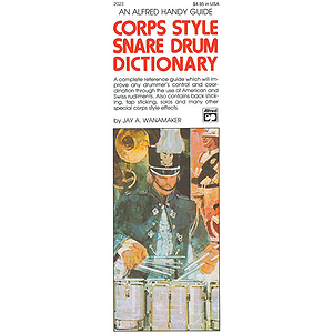 Corps-Style Snare Drum Dictionary (Handy Guide)