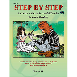 Step By Step Volume 1B - An Introduction To Successful Practice for Violin - Book and CD