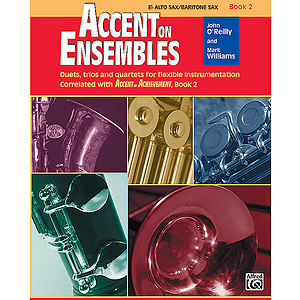 Accent on Ensembles, Book 2: Eb Alto Sax/Baritone Sax