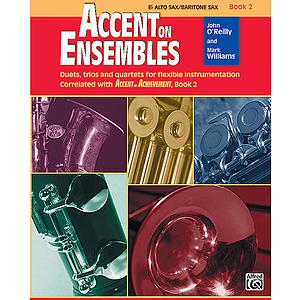 Accent on Ensembles, Book 2: Eb Alto Sax/Baritone Sax