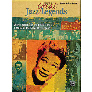 Meet the Great Jazz Legends - Book &amp; Activity Sheets
