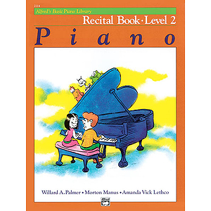 Alfred's Basic Piano Course - Recital Book Level 2