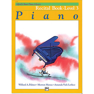 Alfred's Basic Piano Course - Recital Book Level 3