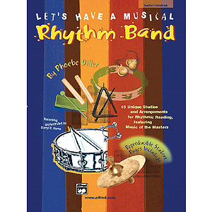 Let's Have A Musical Rhythm Band - Teacher's Handbook