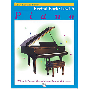 Alfred's Basic Piano Course - Recital Book Level 5