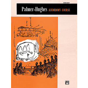 Palmer-Hughes Accordion Course - Book 8